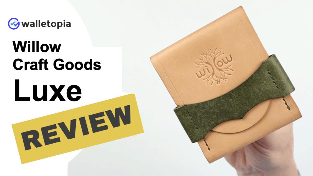 Willow Craft Goods Luxe wallet